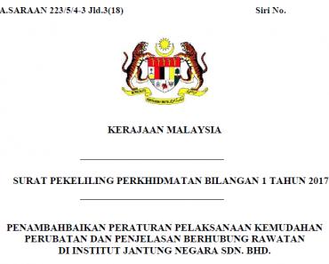 Surat Pekeliling Penambahbaikan Peraturan Pelaksanaan Kemudahan Perubatan dan Penjelasan Berhubung Rawatan di Institut Jantung Negara Sd. Bhd.