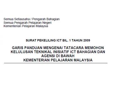 Pekeliling Garis Panduan Mengenai Tatacara Memohon Kelulusan Teknikal Inisiatif ICT Bahagian dan Agensi di Bawah Kementerian Pelajaran Malaysia