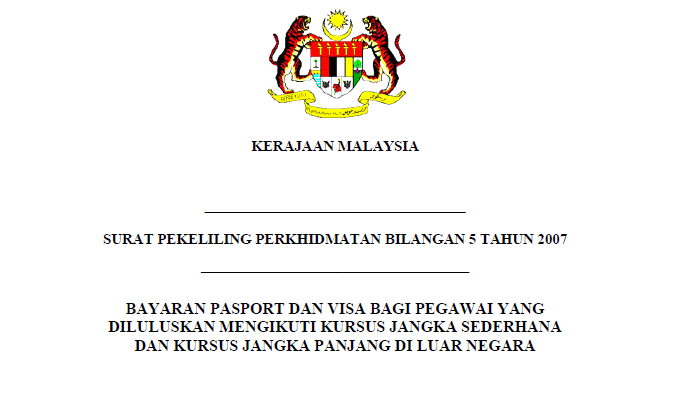 Bayaran Pasport dan Visa Bagi Pegawai yang diluluskan Mengikuti Kursus Jangka Sederhana dan Kursus Jangka Panjang di Luar Negara