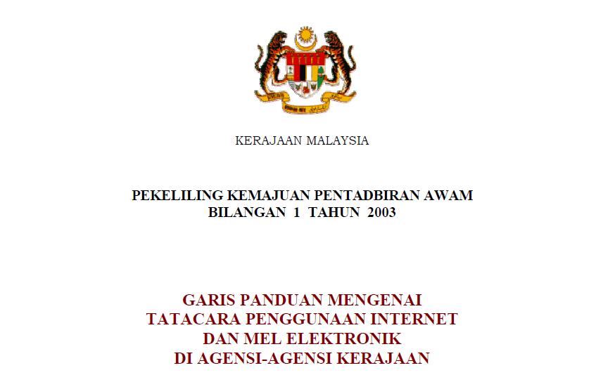 Pekeliling Garis Panduan Mengenai Tatacara Penggunaan Internet dan Mel Elektronik di Agensi-agensi Kerajaan