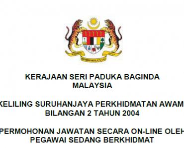 Pekeliling Garis Permohonan Jawatan Secara On-Line Oleh Pegawai Sedang Berkhidmat