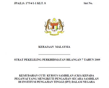 Pekeliling Kemudahan Cuti Kursus Sambilan (CKS) Kepada Pegawai Yang Mengikuti Pengajian Secara Sambilan Di Institusi Pengajian Tinggi (IPT) Dalam Negara