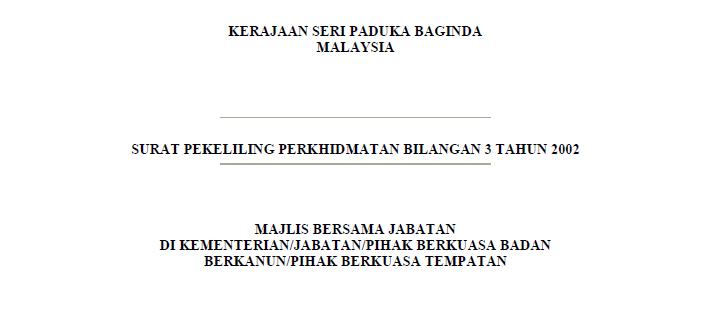 SPP Bil.03/2002 Pekeliling Majlis Bersama Jabatan di Kementerian/ Jabatan/ Pihak Berkuasa Badan Berkanun/ Pihak Berkuasa Tempatan