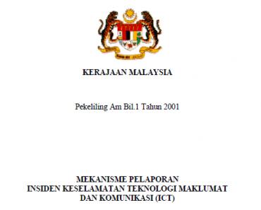 Pekeliling Mekanisme Pelaporan Insiden Keselamatan Teknologi Maklumat dan Komunikasi ICT