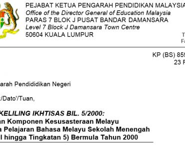 Pelaksanaan Komponen Kesusasteraan Melayu Dalam Mata Pelajaran Bahasa Melayu Sekolah Menengah (Tingkatan I hingga Tingkatan 5) Bermula Tahun 2000
