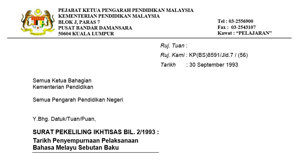 Tarikh Penyempurnaan Pelaksanaan  Bahasa Melayu Sebutan Baku
