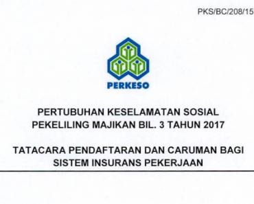 PM Bil.03/2017 Pekeliling Tatacara Pendaftaran dan Caruman Bagi Sistem Insurans Pekerjaan