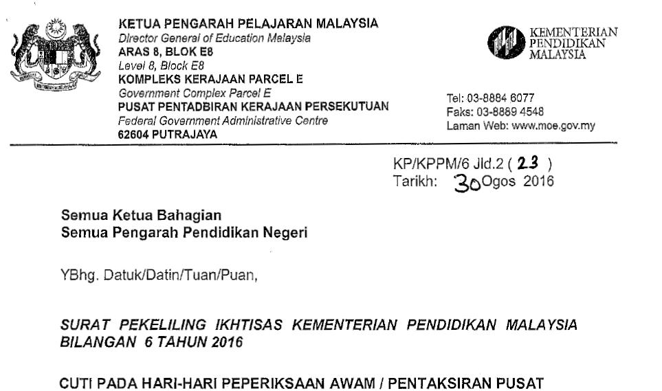 SPI Bil.06/2016 Surat Pekeliling Ikhtisas Cuti Pada Hari-Hari Peperiksaan Awam Pentaksiran Pusat