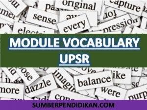 Latihan Bahasa Inggeris Spm Berguna Modul Vocabulary Upsr Yang Mesti Dikuasai Murid Sumber Pendidikan Of Himpunan Latihan Bahasa Inggeris Spm Yang Hebat Khas Untuk Ibubapa Dapatkan!