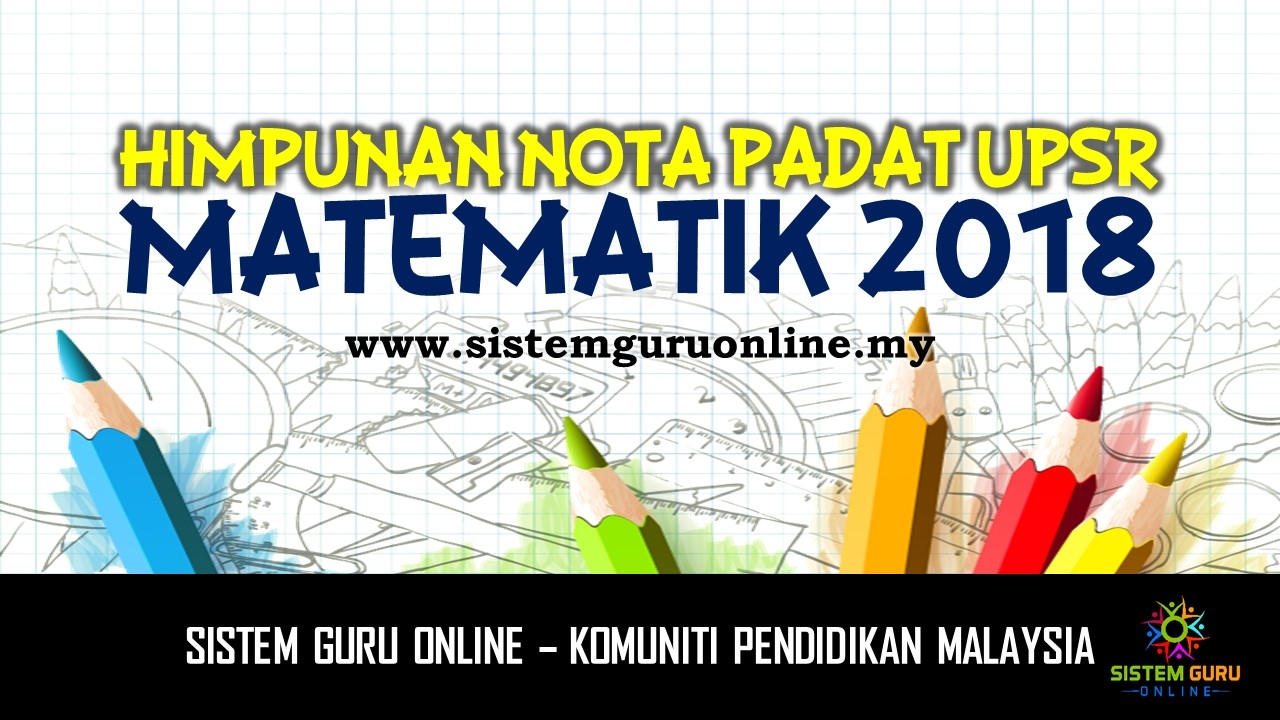 Nota Padat Matematik Upsr Yang Sangat Menarik Himpunan Nota Padat Upsr Matematik 2018 Of Senarai Nota Padat Matematik Upsr Yang Penting Untuk Guru-guru Perolehi