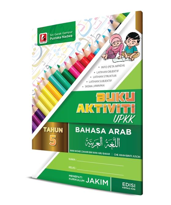 Nota Upkk Yang Bernilai Aktiviti Upkk 2018 Tahun 5 Bahasa Arab Pustaka Nadwa Sdn Bhd Of Dapatkan Nota Upkk Yang Power Untuk Guru-guru Dapatkan