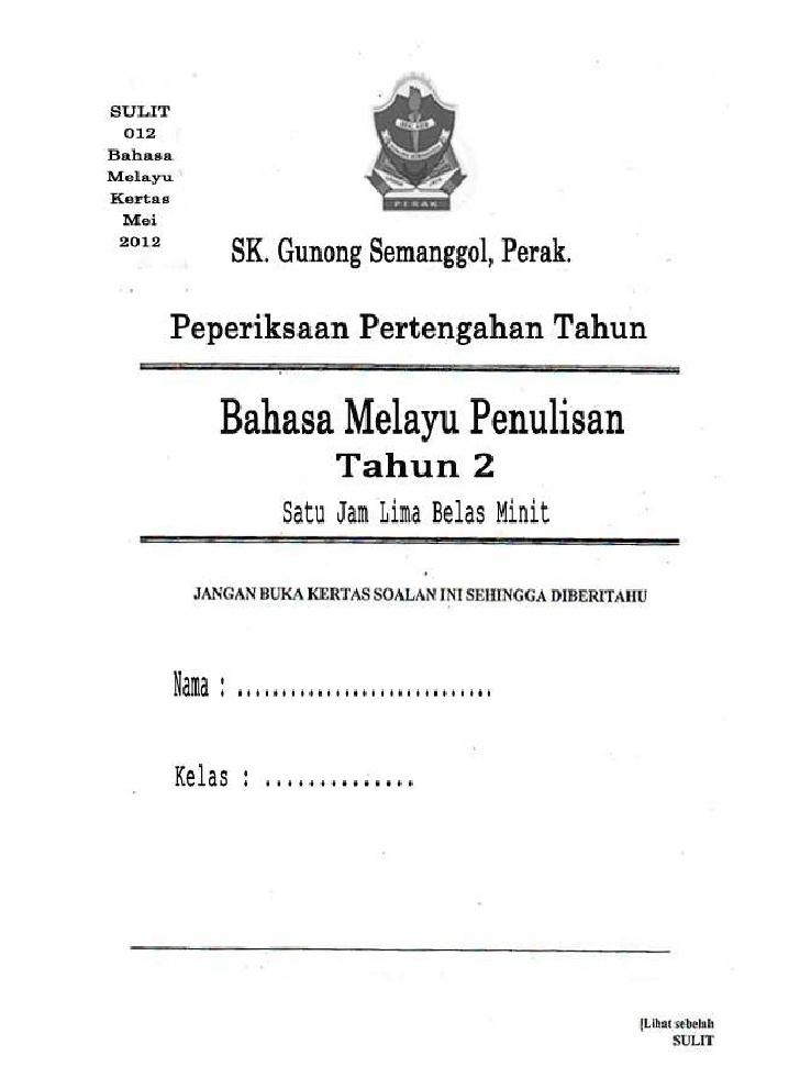 Soalan Pentaksiran Pertengahan Tahun Bahasa Melayu Tahun 1 Bermanfaat soalan B Melayu Tahun 2 Of Dapatkan Pentaksiran Pertengahan Tahun Bahasa Melayu Tahun 1 Yang Power Khas Untuk Para Guru Download!