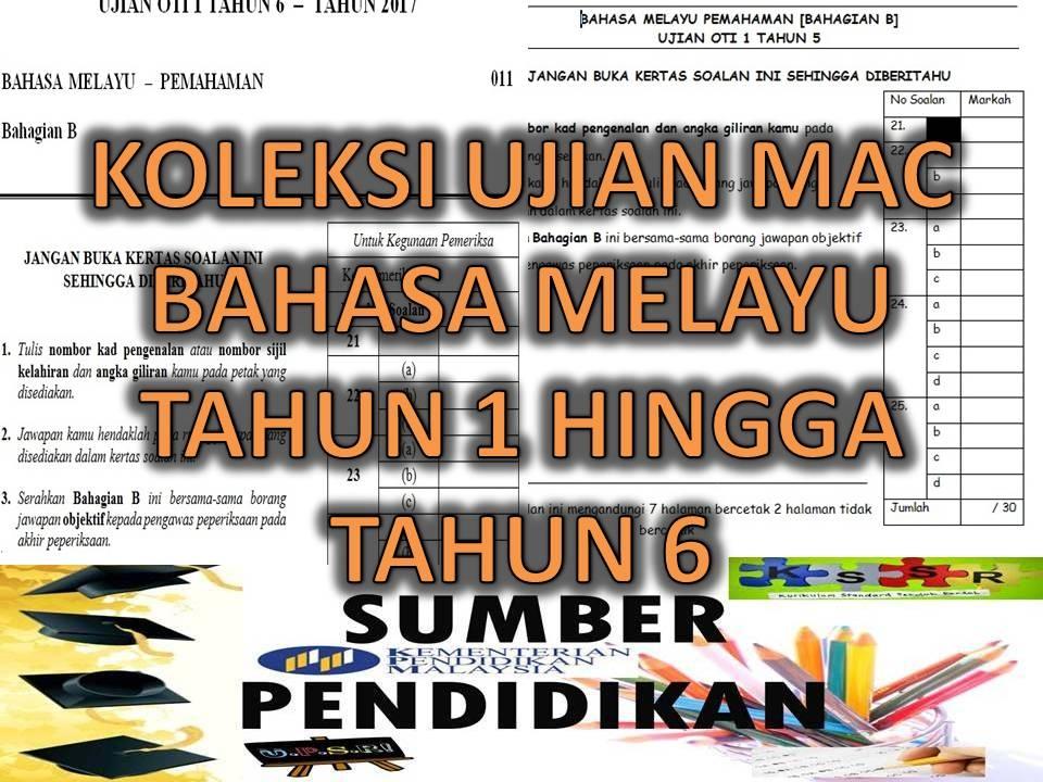 Soalan Peperiksaan Awal Tahun Bahasa Inggeris Tahun 4 Menarik Koleksi Ujian Mac Oti 1 Bahasa Melayu Tahun 1 Hingga Tahun 6 Of Senarai Peperiksaan Awal Tahun Bahasa Inggeris Tahun 4 Yang Bermanfaat Khas Untuk Para Ibubapa Lihat!