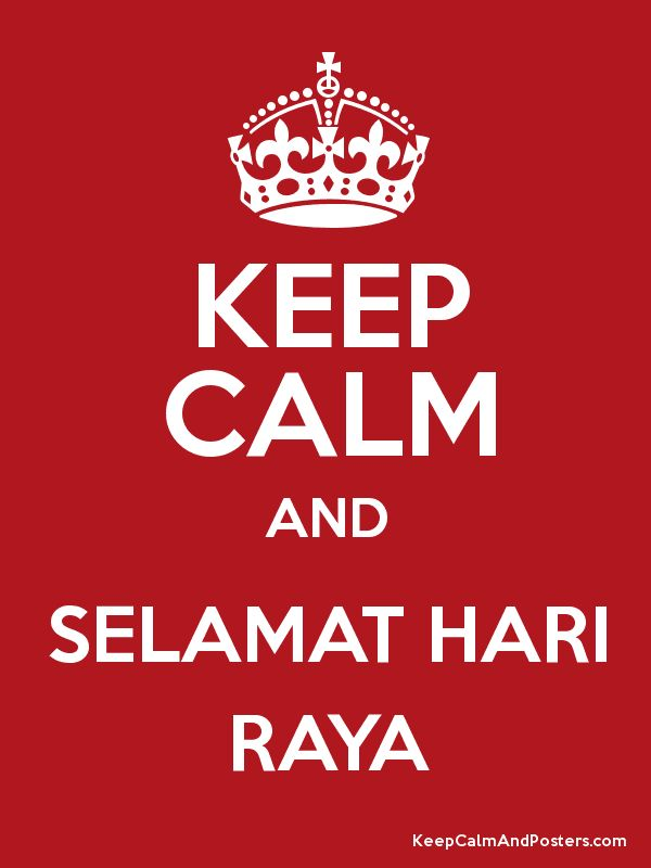 keep calm and selamat hari raya poster