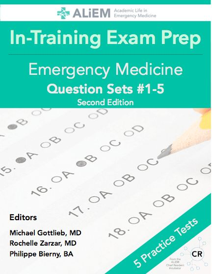 aliem in training exam prep book emergency medicine michelle lin md 2018 01 07t22 48 19 00 00