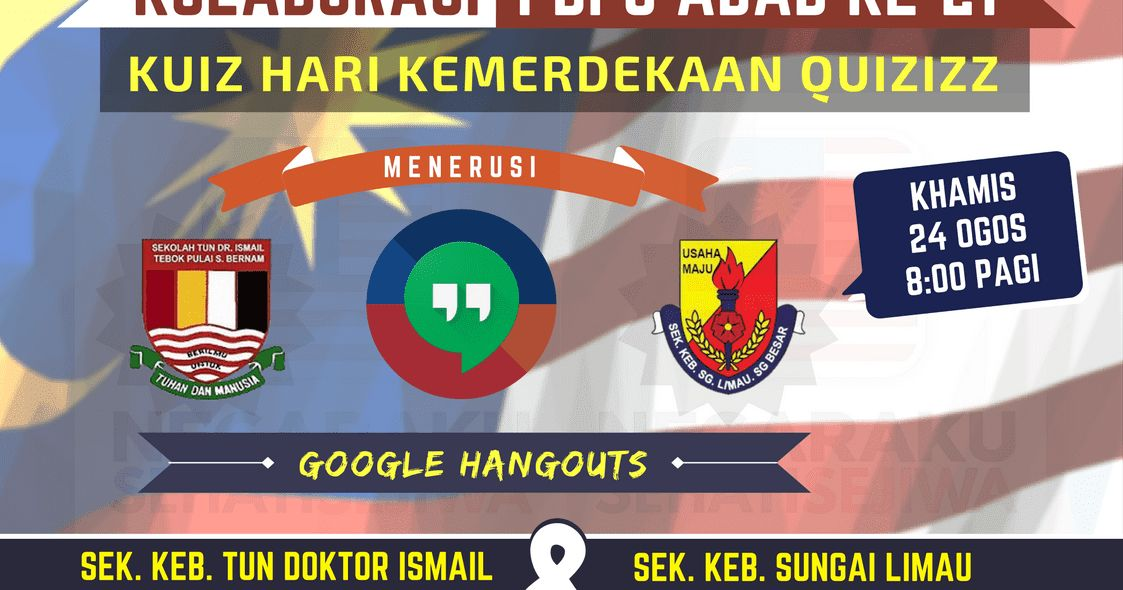 24 08 2017 kolaborasi kuiz kemerdekaan malaysia atas talian bersama sk sungai limau laman web rasmi sk tun doktor ismail