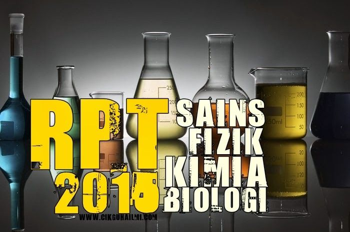 rpt kimia biologi tingkatan 5 terbaik rpt 2015 bagi subjek sains fizik kimia biologi cikguhailmi of