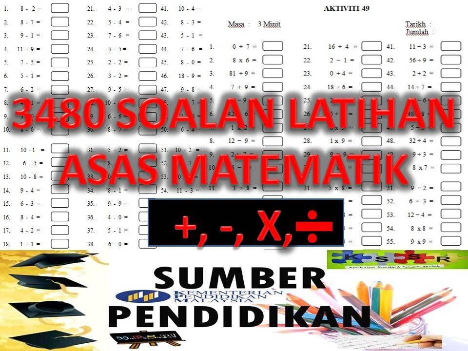3480 soalan latihan asas matematik tambah tolak darab bahagi sumber pendidikan