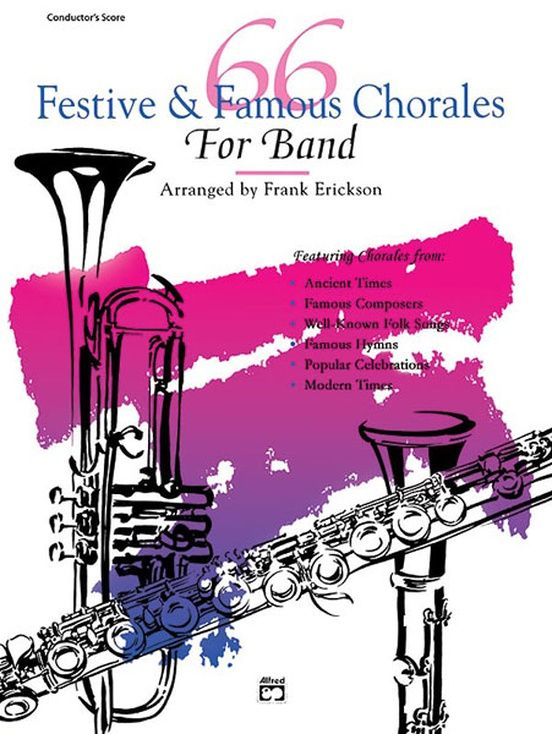 66 festive famous chorales for band