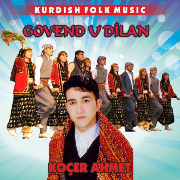 govend u dilan kurdish folk music by koa er ahmet on apple music