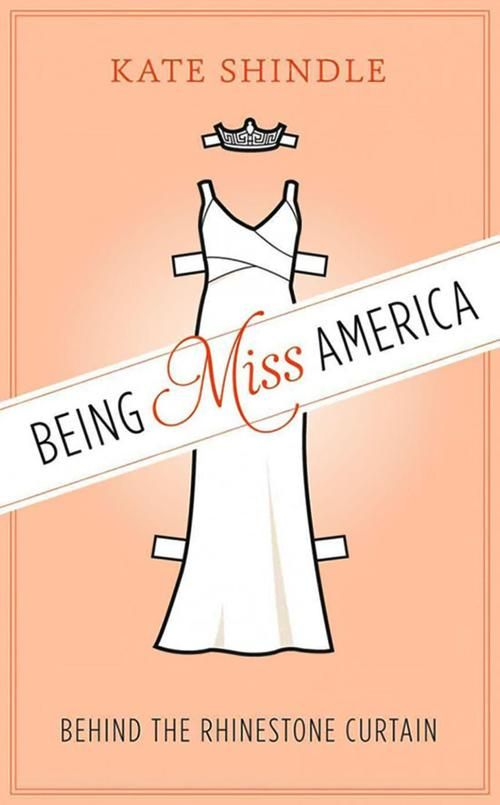 book reviews being miss america by kate shindle book reviews santafenewmexican com