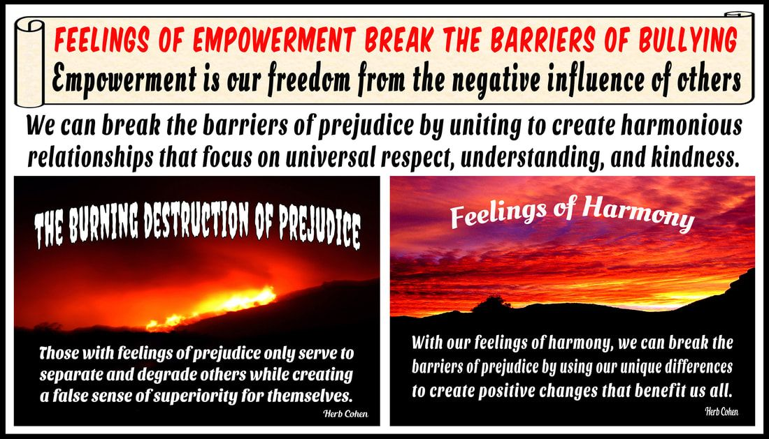 harmony with our feelings of harmony we can break the barriers of prejudice by