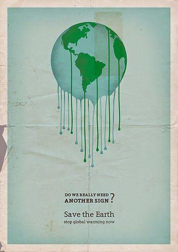 kita bisa lihat bagaimana poster global warming tersebut keren bukan dari gambar tersebut kita bisa melihat bagaimana bumi ini meleleh akibat global