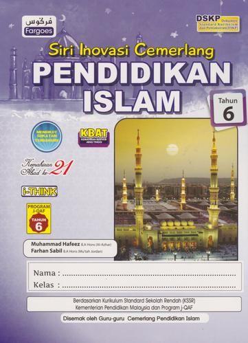 fargoes siri inovasi cemerlang pendidikan islam tahun 6 9789674596927 bukudbp com