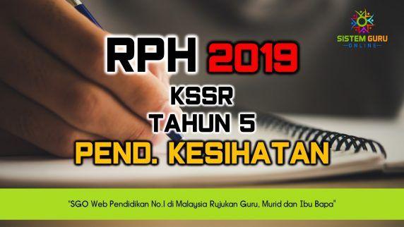 rph 2019 kssr tahun 5 pendidikan kesihatan assalamualaikum dan selamat sejahtera semua alhamdulillah perkongsian kali ini berkaitan rancangan pengajaran