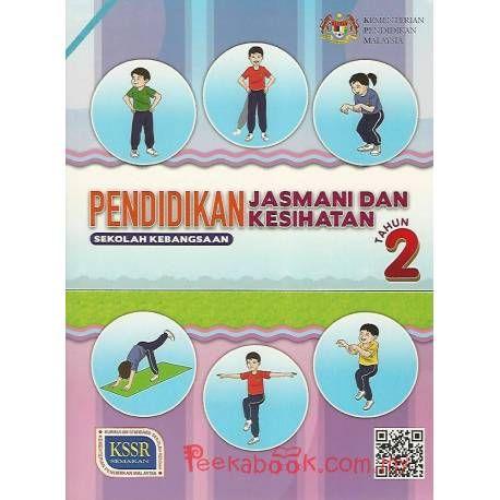 Download Dskp Pendidikan Kesihatan Tahun 2 Baik Buku Teks Pendidikan Jasmani Kesihatan Tahun 2 Sk Peekabook Com My