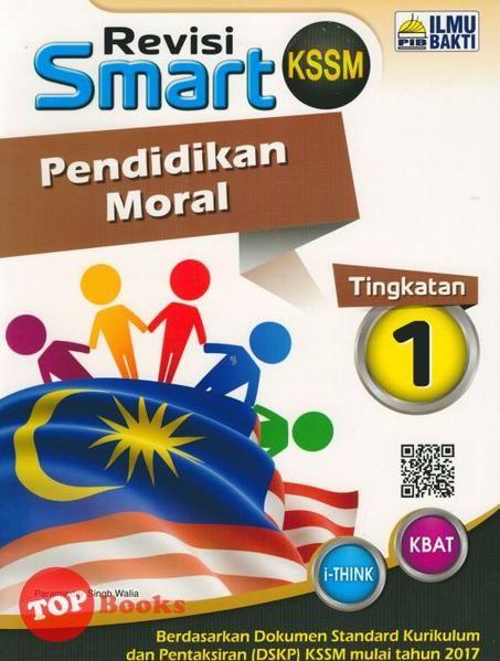 Download Dskp Pendidikan Moral Tingkatan 5 Penting Ilmubakti18 Smart Revisi Pendidikan Moral Tingkatan 1 topbooks Plt