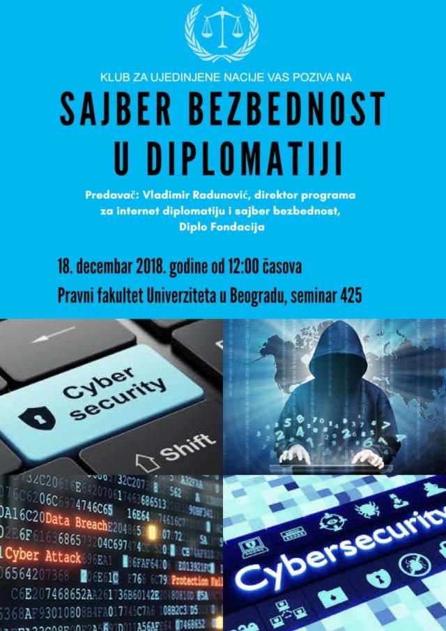 cyber security in diplomacy the united nations club of university of belgrade faculty of law