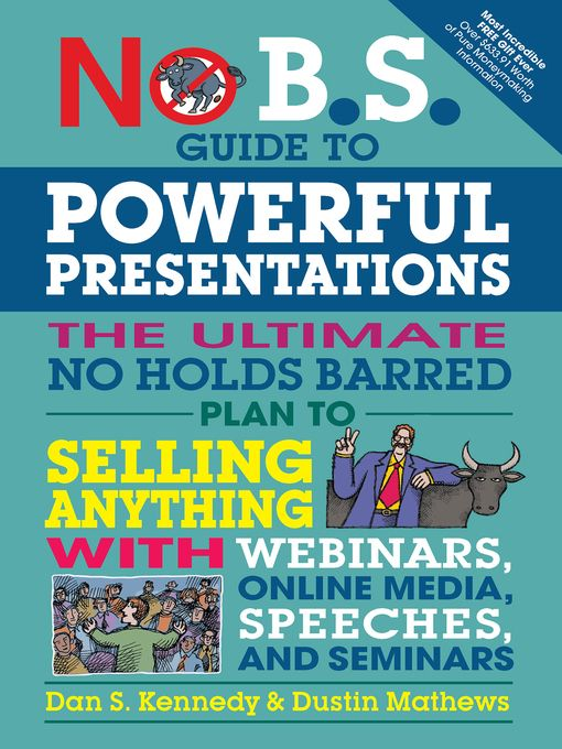 title details for no b s guide to powerful presentations by dan s kennedy available