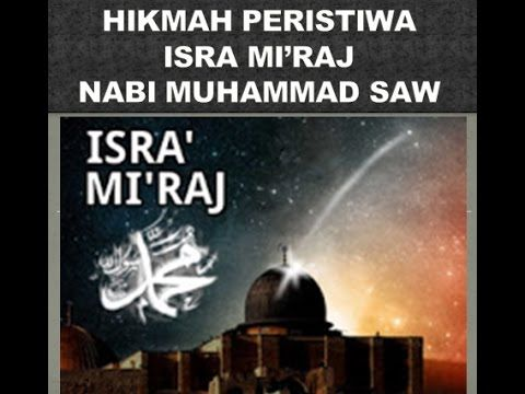 hikmah peristiwa kisah isra mi raj rasulullah nabi muhammad saw