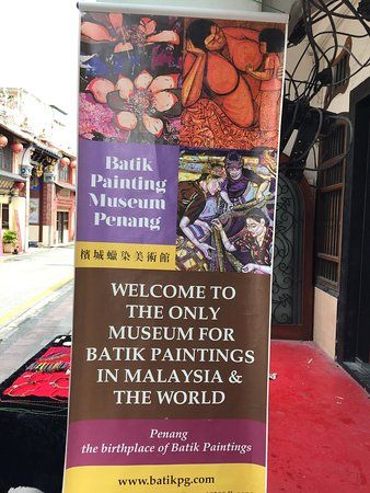 batik painting museum penang great place to visit if you are doing street art at