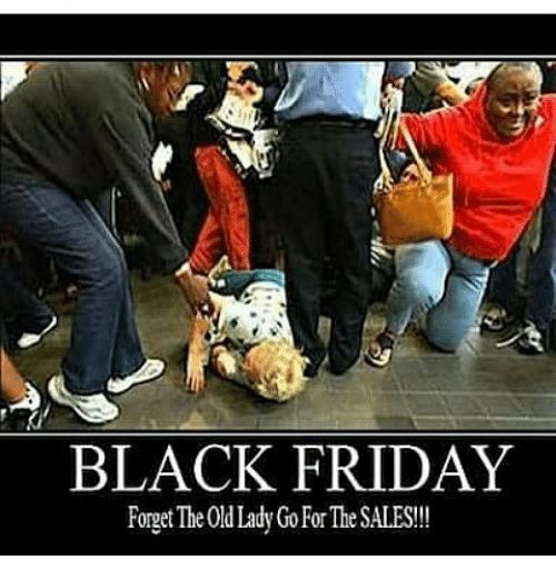 black friday memes and d black friday forget the 0d lady gofor the