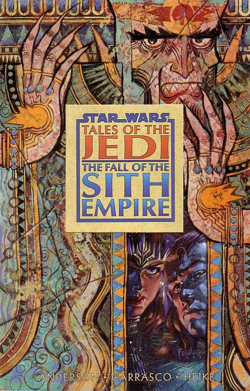 Star Wars Poster Power Tales Of the Jedi the Fall Of the Sith Empire Tpb Wookieepedia