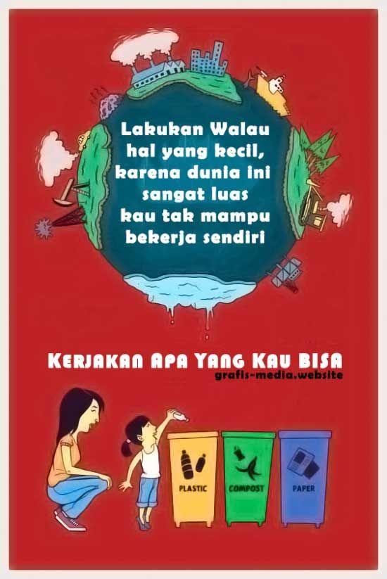 poster melestarikan lingkungan ilustrasi 50 contoh poster slogan lingkungan