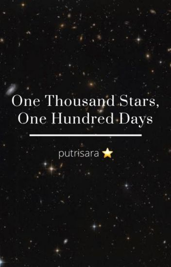 one thousand stars one hundred days grasindostoryinc