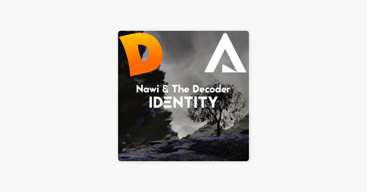 identity single by nawi the decoder on apple music