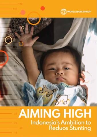 aiming high indonesia s ambition to reduce stunting