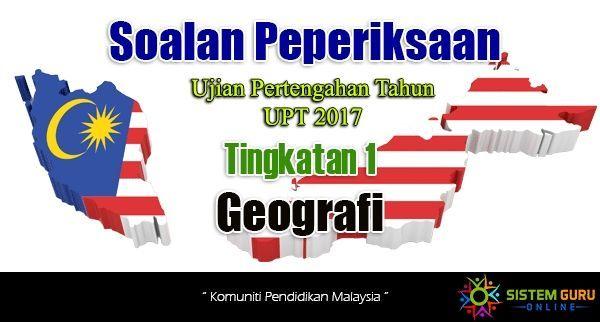 latihan geografi pt3 hebat ujian upt geografi tingkatan 1 of bermacam macam latihan geografi pt3