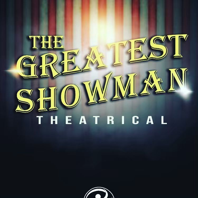 the greatest showman a musical stage play sunday