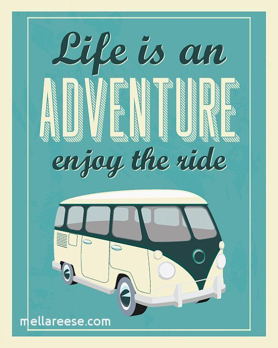 transportation quotes best of adventure quote print vw typography quote adventure poster